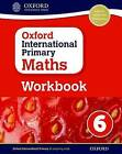 Oxford International Primary Maths Workbook 6 by Anthony Cotton (Paperback, 2015)