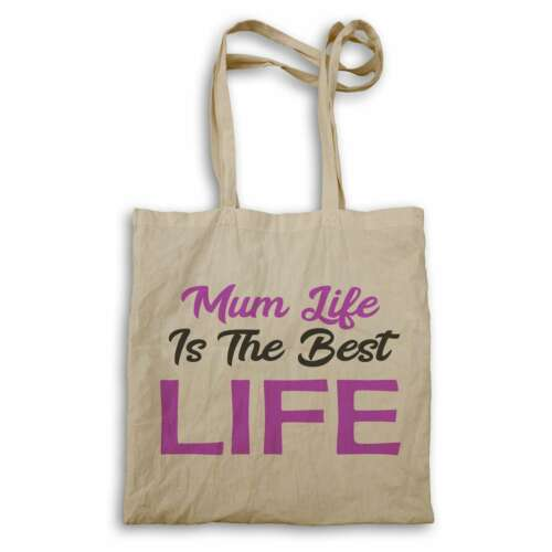 Mum Life Is The Best Life Novelty Tote bag gg73r