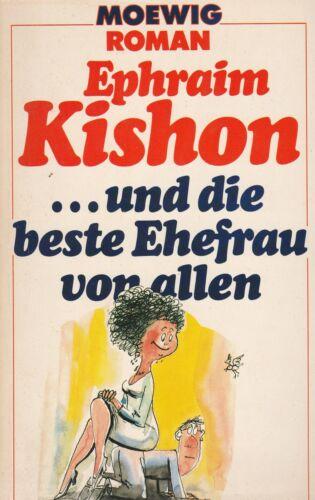 1 von 1 - Moewig 2270 Roman : Ephraim Kishon ... und die beste Ehefrau von allen (1983)