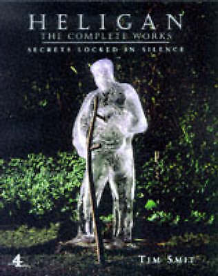 Heligan: The Complete Works by Tim Smit (Hardback, 1999)