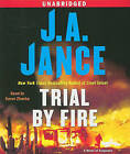 Trial by Fire by J a Jance (CD-Audio, 2009)