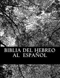 Biblia-del-hebreo-al-espanol-Bible-from-Hebrew-to-Spanish-Paperback-by-Pere