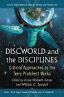 Discworld and the Disciplines: Critical Approaches to the Terry Pratchett Works by McFarland & Co  Inc (Paperback, 2014)