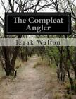 The Compleat Angler by Izaak Walton (Paperback / softback, 2014)