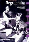Negrophilia: Avant-Garde Paris and Black Culture in the 1920s by Petrine Archer-Straw (Paperback, 2000)