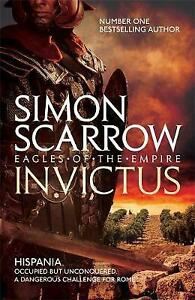 Invictus-Eagles-of-the-Empire-15-by-Scarrow-Simon-Paperback-book-2017