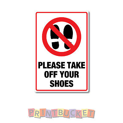 Please take off your shoes Sticker 290mm quality water & fade proof vinyl