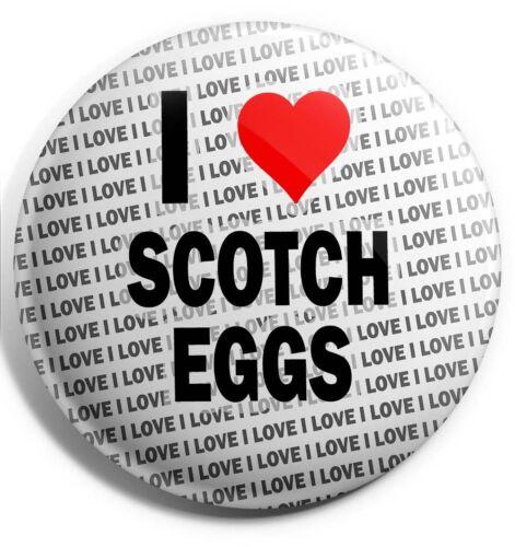 "Stocking Filler Gift Birthday I Love Scotch Eggs Pin Badge 3/"" 75mm"