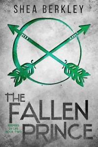 The-Fallen-Prince-by-Shea-Berkley