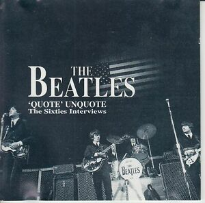 THE BEATLES Quote Unquote The Sixties Interviews (CD 1995) 2-DISC Spoken Word