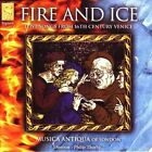 Musica Antiqua of Lo - Fire & Ice Love Songs From 16th Century Venice CD