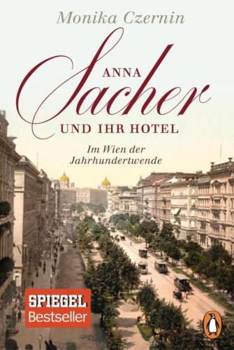 1 von 1 - Anna Sacher und ihr Hotel von Monika Czernin (2014, Taschenbuch)