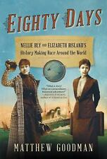 Eighty Days: Nellie Bly and Elizabeth Bisland's History-Making Race Ar-ExLibrary