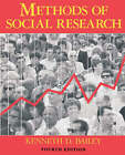 Methods of Social Research, 4th Edition by Kenneth Bailey (Paperback, 2007)