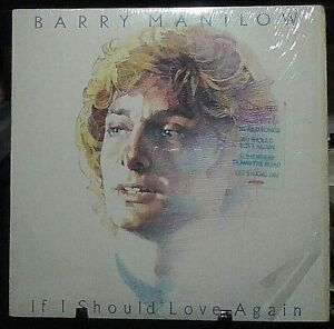 BARRY MANILOW If I Should Love Again Album Released 1981 Vinyl Collection USA