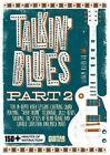 Guitar World -- Talkin' Blues, Part 2: 150+ Minutes of Instruction!, DVD by Keith Wyatt (Hardback, 2014)