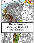 Horse Lover's Coloring Book 1 by Mary Beth Brace (Paperback, 2015)