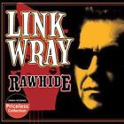 Rawhide by Link Wray (CD, Mar-2006, Collectables)