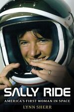 Sally Ride: America's First Woman in Space - LikeNew - Sherr, Lynn - Hardcover
