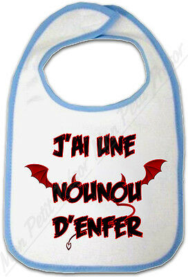 J'ai Une Nounou D'enfer Feeding Bavoir Bébé Bleu