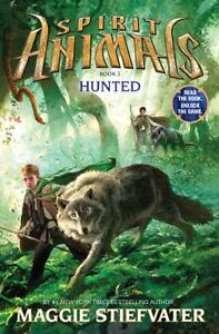 Spirit-Animals-Book-2-Hunted-by-Maggie-Stiefvater