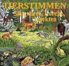 Tierstimmen 8. Säugetiere, Lurche, Insekten. CD (2010)
