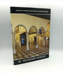 """IL PANTEON VENETO"""" Fabrizio Magani, Istituto Veneto di Scienze Lettere Arti 1997"""