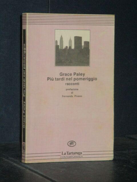 Grace Paley - Più tardi nel pomeriggio - La Tartaruga, Contemporanea - 1987