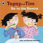 Go to the Dentist by Jean Adamson (Paperback, 2009)