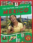 The Culture and Crafts of Mexico by Miriam Coleman (Paperback / softback, 2015)