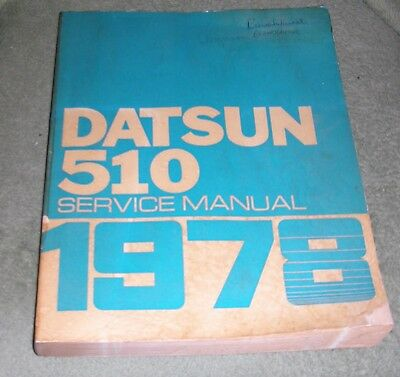 Nissan Motor Co 1978 Datsun 510 Service Manual Large border=