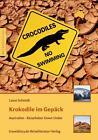 Krokodile im Gepäck von Lasse Schmidt (2013, Taschenbuch)