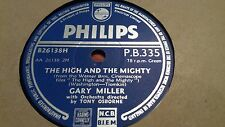 GARY MILLER THE HIGH AND THE MIGHTY & HOLD MY HAND PHILIPS PB335