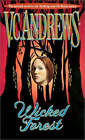 Wicked Forest by V.C. Andrews (Paperback, 2003)