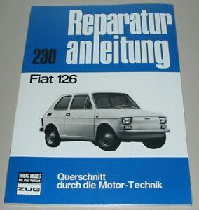 Reparaturanleitung-Fiat-126-Bambino-Baujahre-ab-1972-Bucheli-Reparatur-Buch-NEU