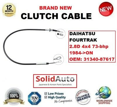 FOR DAIHATSU FOURTRAK 2.8D 4x4 73-bhp 1984-/>ON CLUTCH CABLE OEM 31340-87617