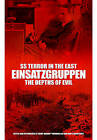 SS Terror in the East Einsatzgruppen: The Depths of Evil by Bob Carruthers (Paperback, 2013)
