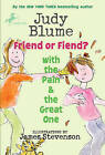 Friend or Fiend? with the Pain and the Great One by Judy Blume (Paperback / softback, 2010)