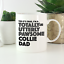 Collie-Dad-Mug-Funny-gift-for-dog-owners-amp-lovers-gifts-Rough-Border-Bearded thumbnail 1