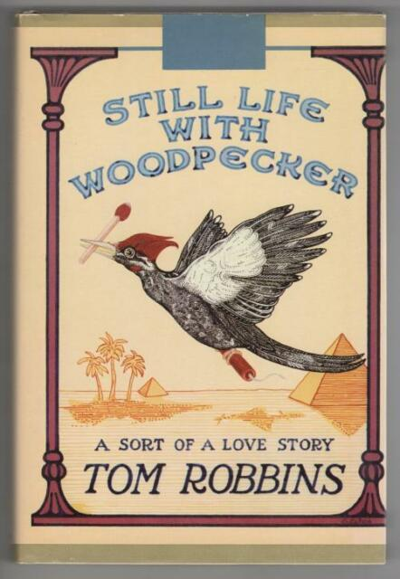 Still Life with Woodpecker by Tom Robbins (First Edition) Signed
