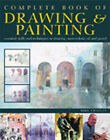 Complete Book of Drawing and Painting: Essential Skills and Techniques in Drawing, Watercolour, Oil and Pastel by Mike Chaplin (Paperback, 2005)