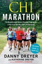 Chi Marathon: The Breakthrough Natural Running Program for a Pain-Free Half...