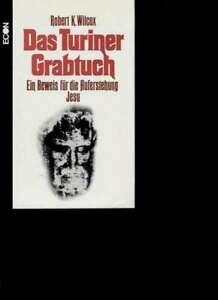 15273-Wilcox-das-Turiner-Grabtuch-ein-Beweis-fuer-die-Auferstehung-Jesu