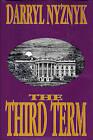 The Third Term by Darryl Nyznyk (Hardback, 1997)