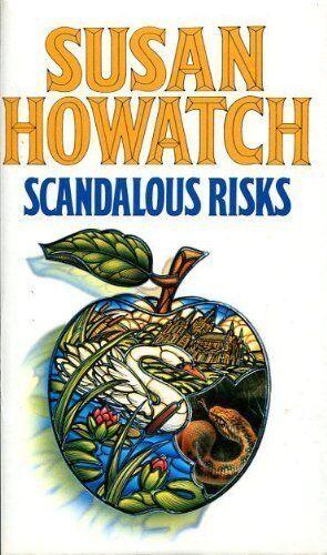 Scandalous Risks,Susan Howatch