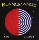 Semi Detached 5013929165038 by Blancmange CD