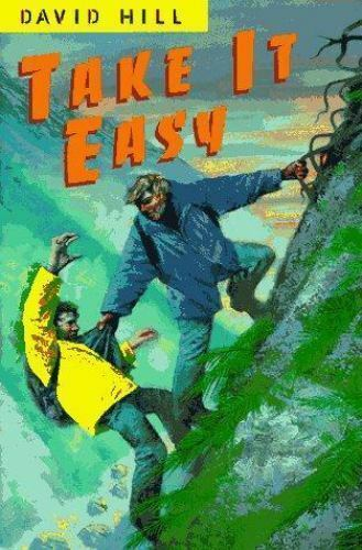 Take It Easy Hill, David Hardcover Used - Very Good