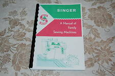 Singer Sewing Machine & Attachment Manual for 15 66 99 185 201 327 328 329 404