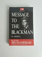 Message to the Blackman in America by Elijah Muhammad (Perfect)