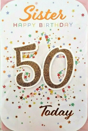 50th SISTER BIRTHDAY CARD ~ AGE 50 MODERN DESIGN QUALITY CARD /& LOVELY VERSE